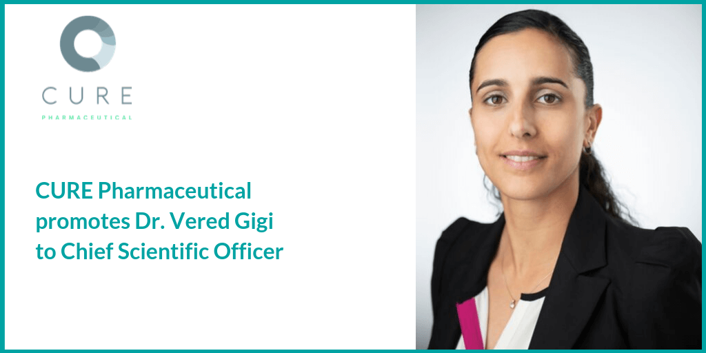 CURE Pharmaceutical Promotes Dr. Vered Gigi to Chief Scientific Officer