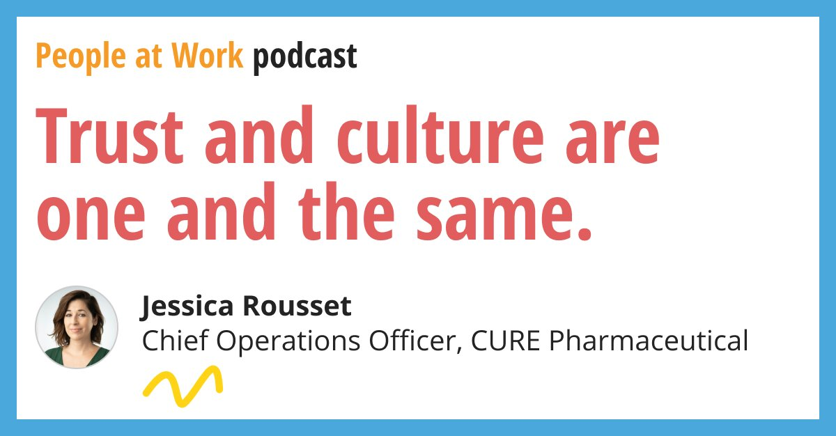 Jessica Rousset on People At Work Podcast: Trust is Culture